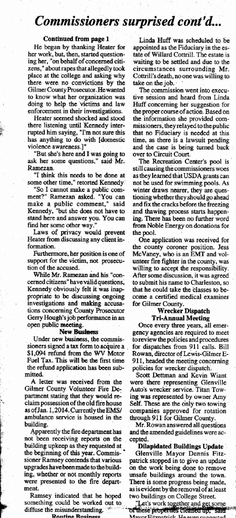 You can enlarge this part of the article shown in the Dave Ramezan paper handed out to Gilmer County Commissioners, this version can be right clicked to isolate and then enlarged to read the high inaccurate article published by the Glenville Democrat. One has to wonder if everything Dave Corcoran publishes so slanted and not even close to the truth. Corocoran was once the President of the West Virginia Press Association which reveals them to also be a sham operation if they would elect a journalist that is this irresponsible.